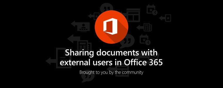 Answered: What are my options for sharing documents with external users in Office 365?