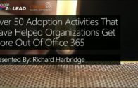 Over 50 Adoption Activities That Have Helped Organization Get More Out Of Office 365