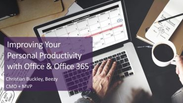 Improving Your Personal Productivity with Office & Office 365