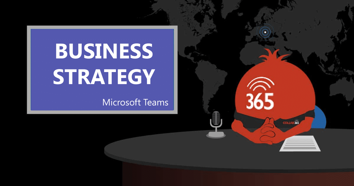 realize your business strategy with microsoft teams collab365