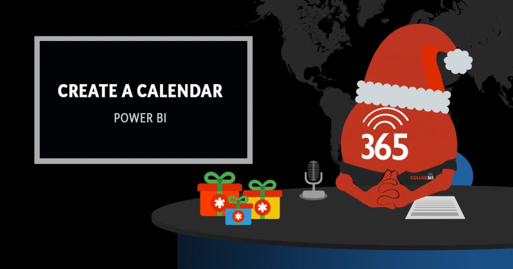 How to create a Power BI Calendar using DAX - Collab365